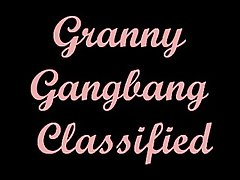 Granny Gangbang Classified